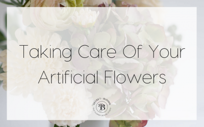 Taking Care Of Your Artificial Flowers