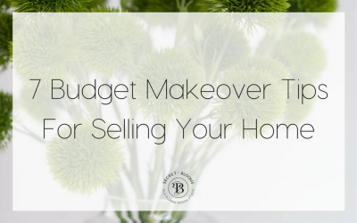 7 Budget Makeover Tips For Selling Your Home