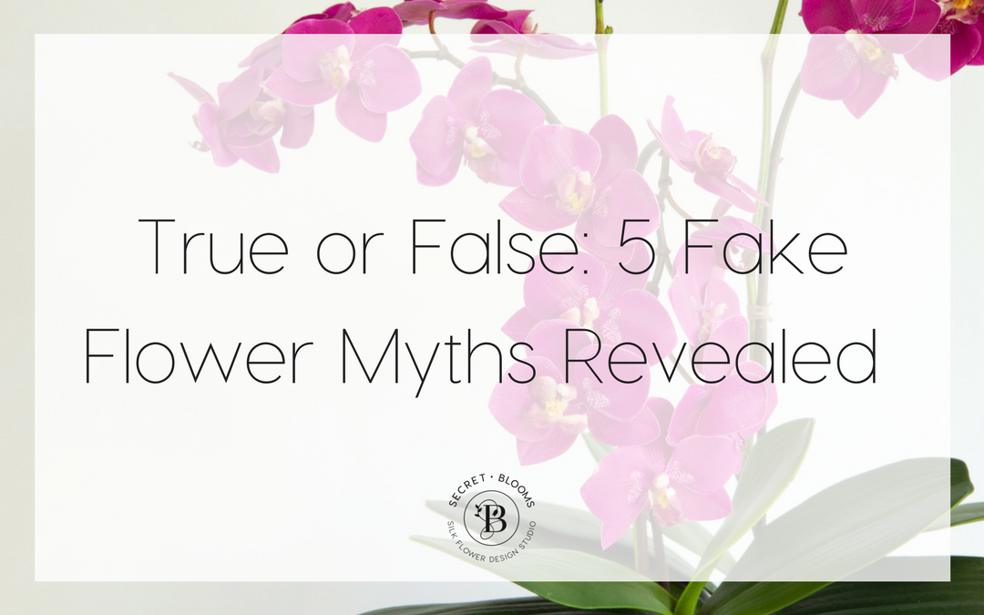 True or False: 5 Fake Flower Myths Revealed